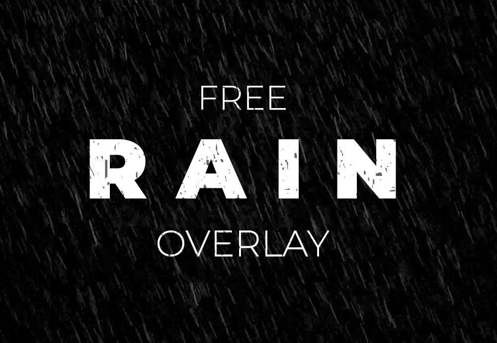 FREE-RAIN-Overlay