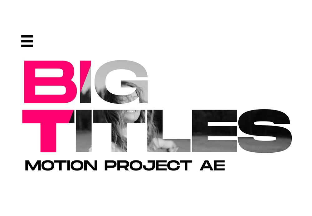 BigTitles-Motion-AE
